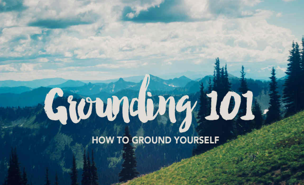 Grounding 101 (How to Ground Yourself)