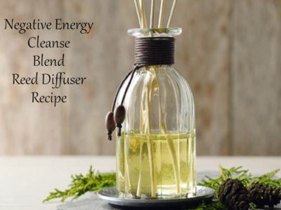 Negative Energy Cleanse Reed Diffuser Recipe