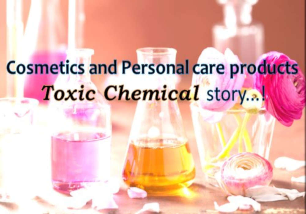 Cosmetics and Personal care products-Toxic