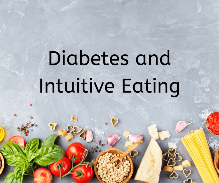 Diabetes and Intuitive Eating